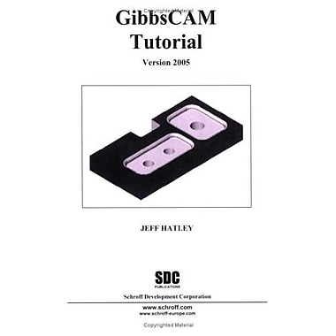 GibbsCAM Tutorial, Version 2005, Used Book (9781585032709)