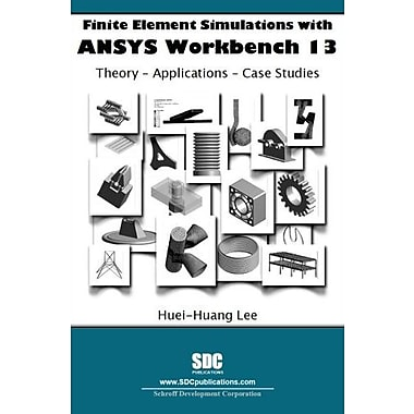Finite Element Simulations with ANSYS Workbench 13 Used Book (9781585036530)