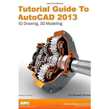 Tutorial Guide to AutoCAD 2013, Used Book (9781585037216)