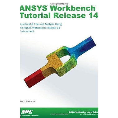 ANSYS Workbench Tutorial Release 14, Used Book (9781585037544)