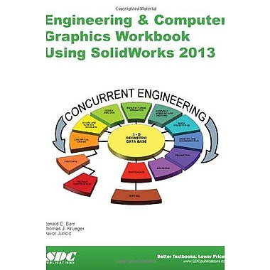 Engineering & Computer Graphics Workbook Using SolidWorks 2013, Used Book (9781585037759)