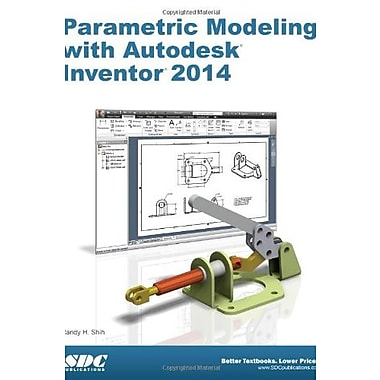 Parametric Modeling with Autodesk Inventor 2014, Used Book (9781585037995)