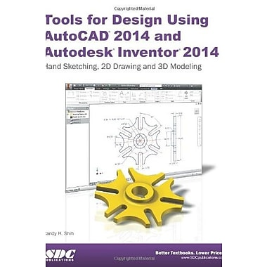 Tools for Design Using AutoCAD 2014 and Autodesk Inventor 2014, Used Book (9781585038060)