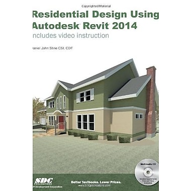 Residential Design Using Autodesk Revit 2014, Used Book (9781585038107)