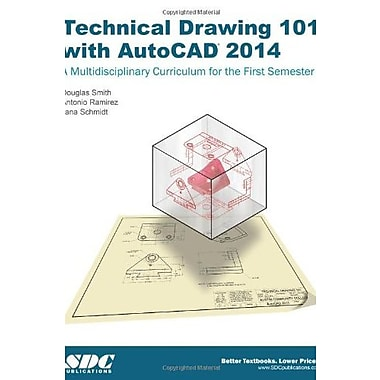 Technical Drawing 101 with AutoCAD 2014, Used Book (9781585038190)