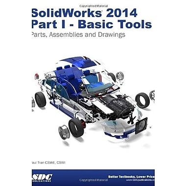 SolidWorks 2014 Part I - Basic Tools, Used Book (9781585038534)