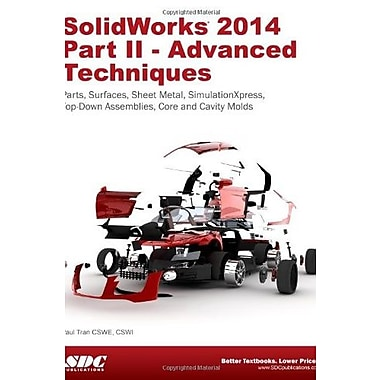 SolidWorks 2014 Part II - Advanced Techniques, Used Book (9781585038541)