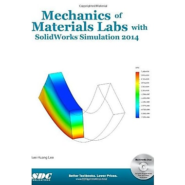 Mechanics of Materials Labs with SolidWorks Simulation 2014 Used Book (9781585038954)