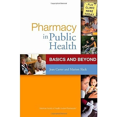 Pharmacy in Public Health: Basics and Beyond, Used Book (9781585281725)