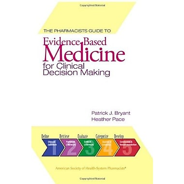The Pharmacist's Guide to Evidence-Based Medicine for Clinical Decision Making, Used Book (9781585281770)