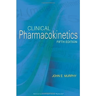 Clinical Pharmacokinetics 5th Edition, Used Book (9781585282548)