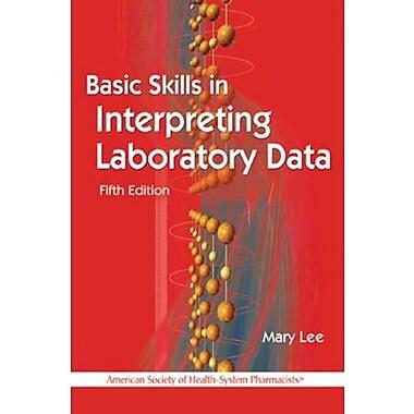 Basic Skills in Interpreting Laboratory Data, Used Book (9781585283439)