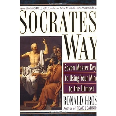 Socrates' Way: Seven Keys to Using Your Mind to the Utmost, Used Book (9781585421923)