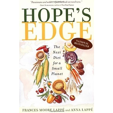 Hope's Edge: The Next Diet for a Small Planet, Used Book (9781585422371)