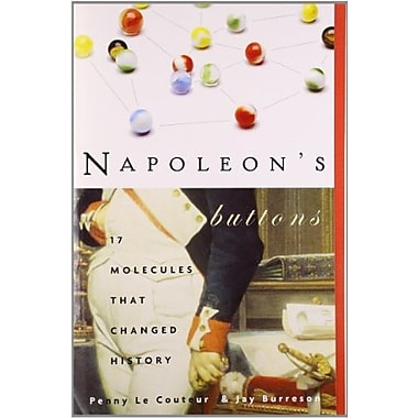 Napoleon's Buttons: How 17 Molecules Changed History, Used Book (9781585423316)