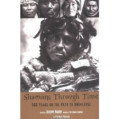 Shamans Through Time, Used Book (9781585423620)