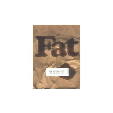 Fat: The Anthropology of an Obsession, Used Book (9781585423866)