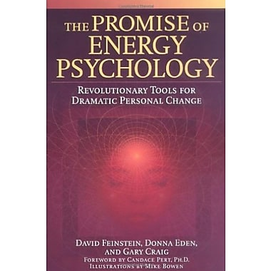 The Promise of Energy Psychology: Revolutionary Tools for Dramatic Personal Change, Used Book (9781585424429)