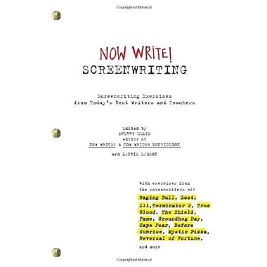 Now Write! Screenwriting: Screenwriting Exercises from Today's Best Writers and Teachers, Used Book, (9781585428519)