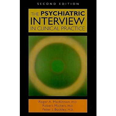 The Psychiatric Interview in Clinical Practice, Used Book (9781585623952)