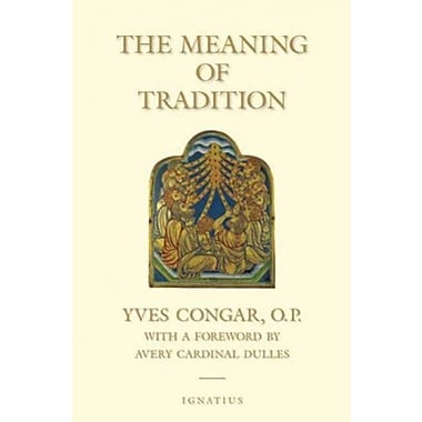 The Meaning of Tradition, Used Book (9781586170219)