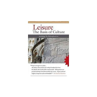 Leisure: The Basis of Culture, Used Book (9781586172565)
