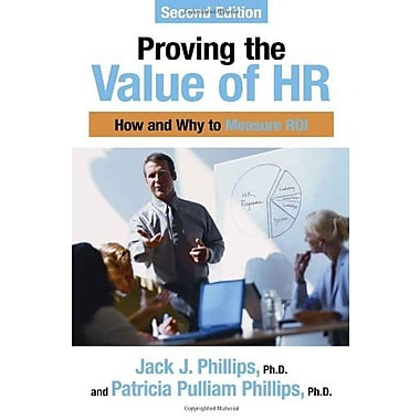 Proving the Value of HR: How and Why to Measure ROI Used Book (9781586442316)