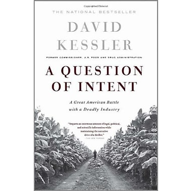 A Question Of Intent: A Great American Battle With A Deadly Industry (9781586481216)