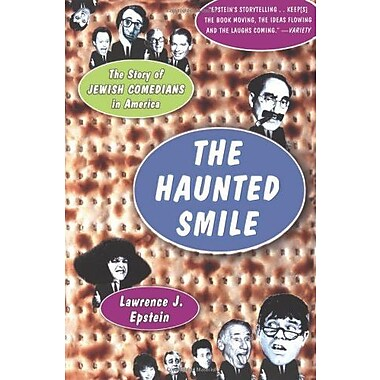 The Haunted Smile: The Story Of Jewish Comedians In America, Used Book (9781586481629)