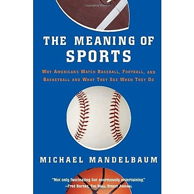 The Meaning Of Sports, Used Book (9781586483302)