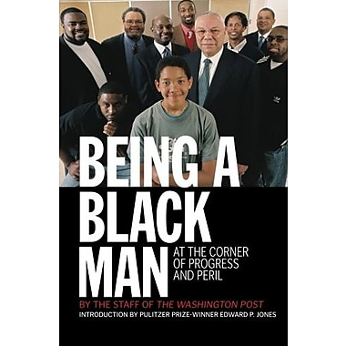 Being a Black Man: At the Corner of Progress and Peril, Used Book (9781586485221)