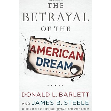 The Betrayal of the American Dream Used Book (9781586489694)