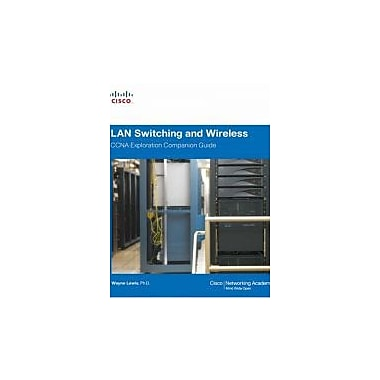 LAN Switching and Wireless, CCNA Exploration Companion Guide, Used Book (9781587132070)