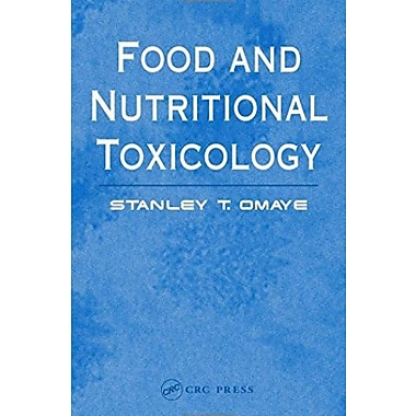 Food and Nutritional Toxicology, Used Book (9781587160714)