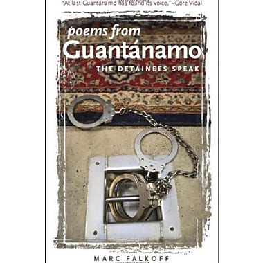 Poems from Guantanamo: The Detainees Speak, Used Book (9781587296062)