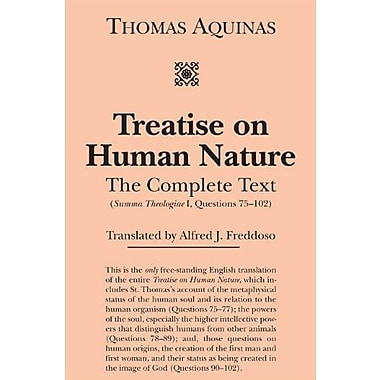 Treatise on Human Nature: The Complete TextQuestions 75-102), Used Book (9781587318818)
