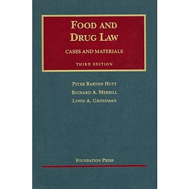 Hutt, Merrill, and Grossman's Food and Drug Law, 3d (9781587780684)