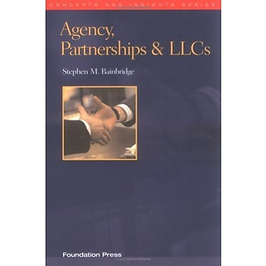 Agency, Partnerships & LLCs (Concepts & Insights) (Concepts and Insights), Used Book (9781587785085)