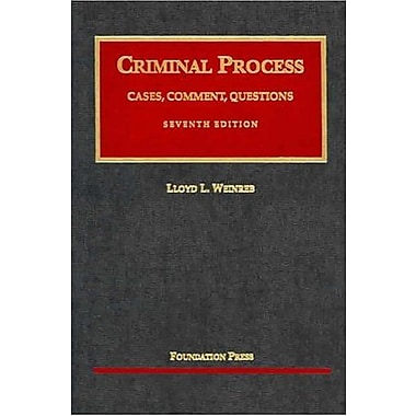Weinreb's Cases, Comments and Questions on Criminal Process, 7th (9781587787386)