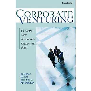 Corporate Venturing: Creating New Businesses within the Firm, Used Book (9781587982118)
