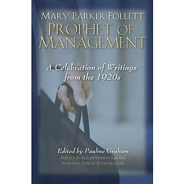 Mary Parker Follett Prophet of Management, Used Book (9781587982132)
