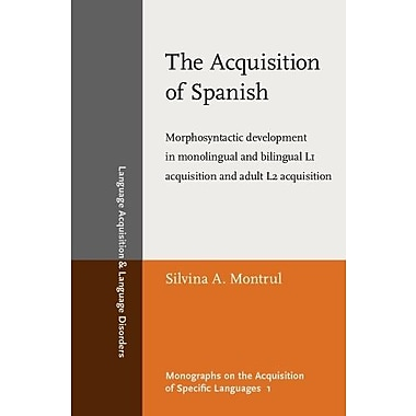The Acquisition of Spanish, New Book (9781588116055)