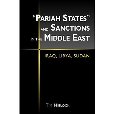 Pariah States & Sanctions in the Middle East: Iraq, Libya Sudan, Used Book, (9781588261076)