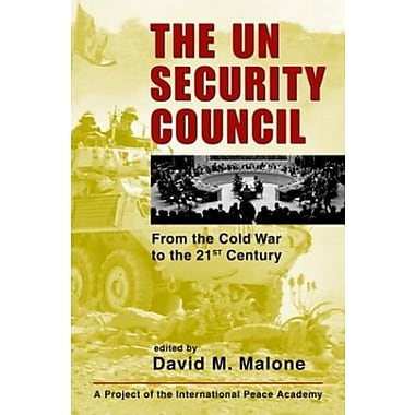 The UN Security Council: From the Cold War to the 21st Century (9781588262400)