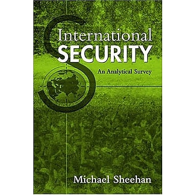 International Security: An Analytical Survey, Used Book (9781588262981)