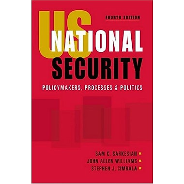 US National Security: Policymakers, Processes and Politics, Used Book (9781588264169)