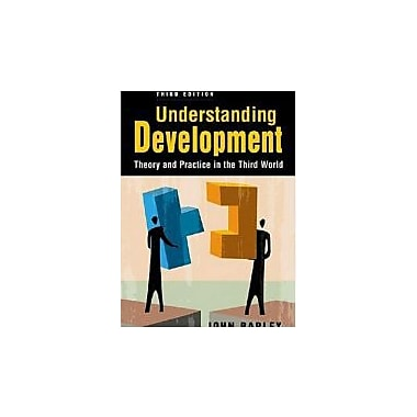 Understanding Development: Theory and Practice in the Third World, Used Book (9781588265388)