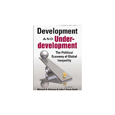 Development and Underdevelopment: The Political Economy of Global Inequality, Used Book (9781588265845)