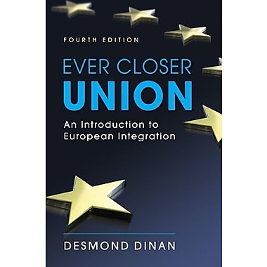 Ever Closer Union: An Introduction to European Integration, 4th Edition, Used Book (9781588266071)