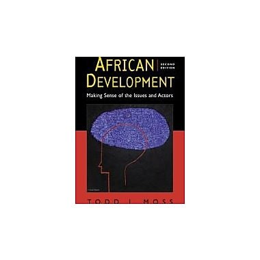 African Development: Making Sense of the Issues and Actors, Used Book (9781588267696)
